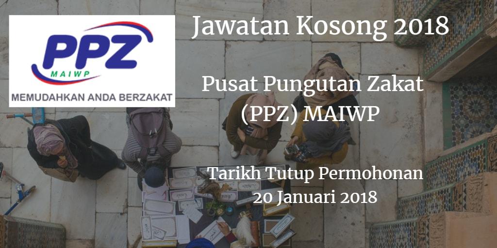 Jawatan Kosong Pusat Pungutan Zakat (PPZ) MAIWP 20 Januari 2018
