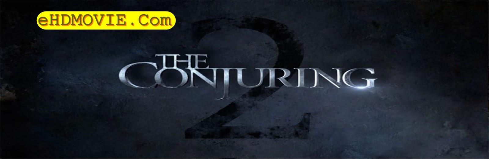 The Conjuring 2 2016 Full Movie Dual Audio [Hindi – English] 720p - 480p ORG BRRip 400MB - 1GB ESubs Free Download