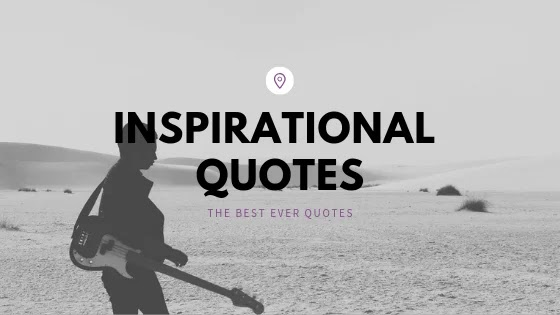 90+ Inspirational Quotes | Best Ever Life Changing Inspiratonal Quotes | Deep thinking Inspirational Quotes