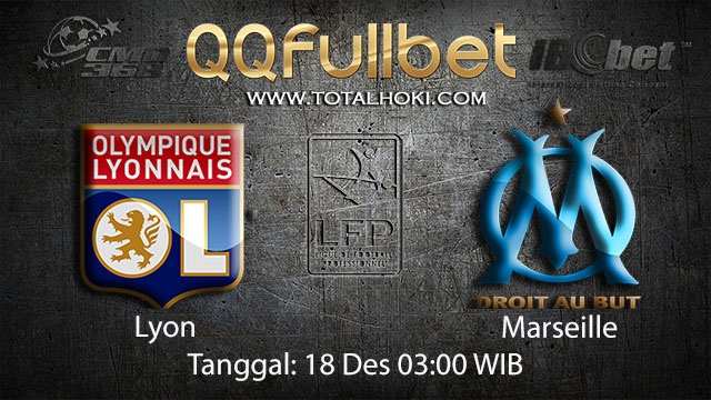 PREDIKSIBOLA - PREDIKSI TARUHAN BOLA LYON VS MARSEILLE 18 DESEMBER 2017 ( FRENCH LIGUE 1 )