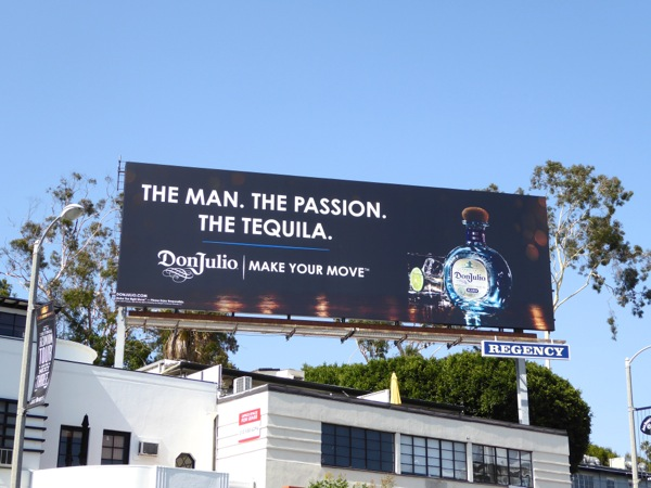 Don Julio Man Passion Tequila billboard