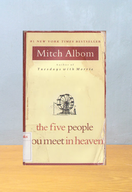THE FIVE PEOPLE YOU MEET IN HEAVEN, Mitch Albom