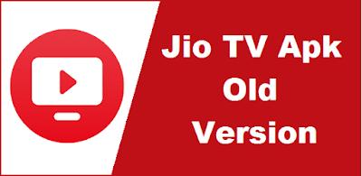 Jio tv old version