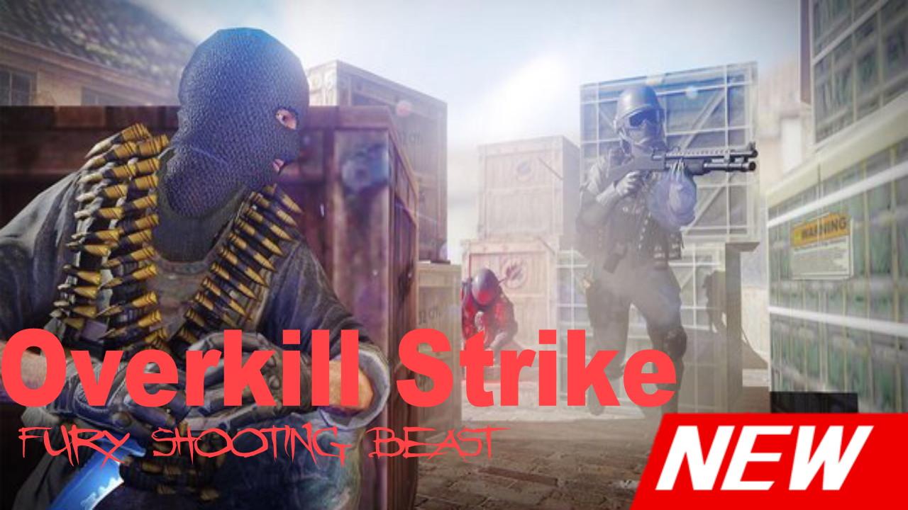 Overkill Strike: fury shooting beast v3.1.2 Apk Latest