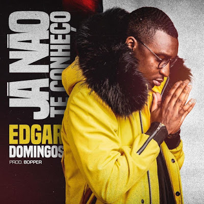 Edgar Domingos - Já Não Te Conheço (Kizomba) 2019