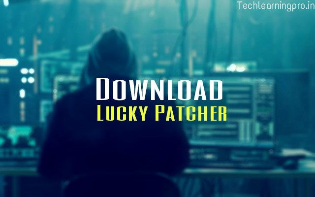 Download Lucky Patcher - One click Download - Tech learning