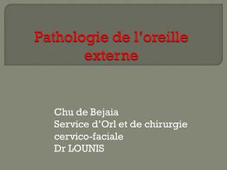 Pathologie de l'oreille externe .pdf