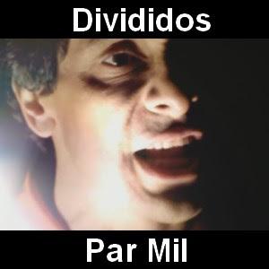 Divididos - Par Mil (luz del alma)