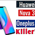 Oneplus 6 vs Huawei nova 3 another main killer to come on