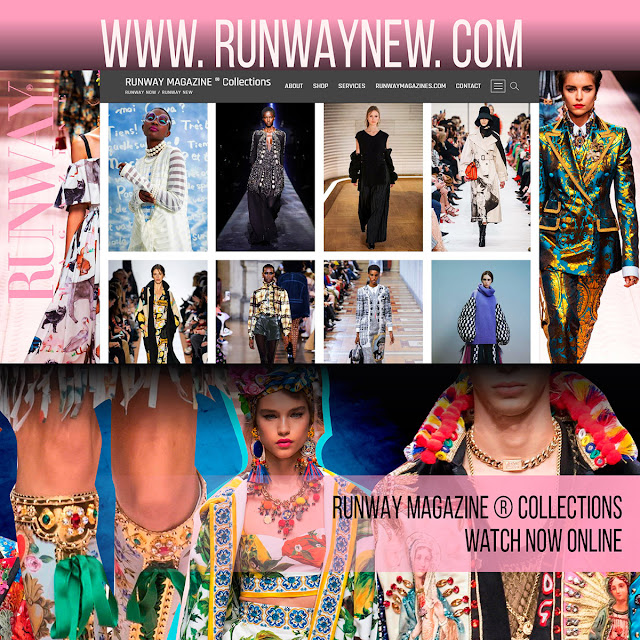RUNWAY MAGAZINE ® Collections  RUNWAY NEW / RUNWAY NOW  www.RUNWAYNEW.com