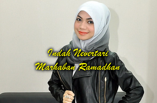 Indah Nevertari, Lagu Pop, Lagu Religi, Album Religi, Download Lagu Indah Nevertari Marhaban Ramadhan Mp3 (5.43MB) Pop Religi 2018