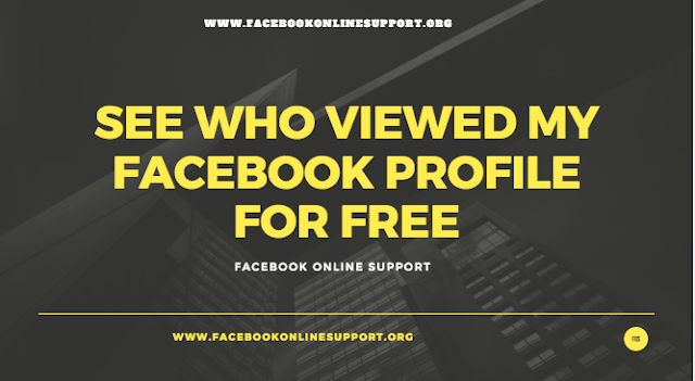 See Who Viewed My Facebook Profile for Free - 2017