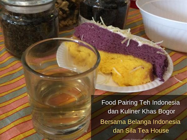 Food Pairing Teh Indonesia dan Kuliner Khas Bogor Bersama Belanga Indonesia dan Sila Tea House