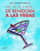 Reseña del libro Yo, tú, él y vos... de Benidorn a Las Vegas, de Mar Cantero Sánchez