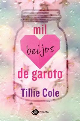 Mil beijos de garoto - Tillie Cole | Resenha