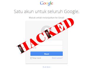 Cara Mengembalikan Akun Gmail Yang Ke Hack