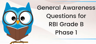 General Awareness Questions for RBI Grade B Phase 1