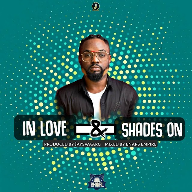 #Music: JayMoney - Shades On + In Love (Prod By JaySwaarg)