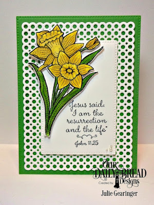 Our Daily Bread Designs, Daffodils, Daffodil Die, Circle Scalloped Rectangles Dies, Pierced Rectangles Dies, Designed by Julie Gearinger