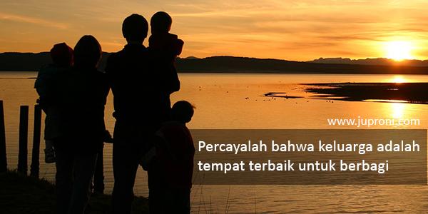 Kata Kata Mutiara Tentang Keluarga Juproni