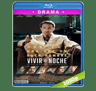 Vivir de Noche (2016) Full HD BRRip 1080p Audio Dual Latino/Ingles 5.1