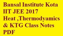 Bansal IIT JEE Heat,Thermodynamics Revision Class notes PDF