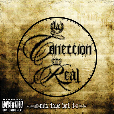 La Coneccion Real - Mix tape Vol 1