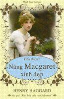 Nàng Macgaret Xinh Đẹp - Henry Haggard