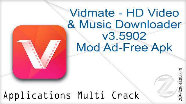 Vidmate – HD Video & Music Downloader v3.5902 Mod Ad-Free Apk