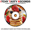 Itchy Tasty Records Electronic Music Blogspot