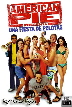 American Pie: Una Fiesta de Pelotas [720p] [Latino] [MEGA]