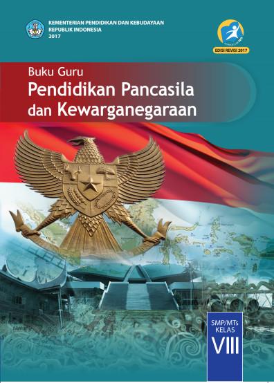 Buku Guru PKn Kurikulum 2013 (K13) Revisi 2017 SMP Kelas 8 Semester 1 dan 2 Download