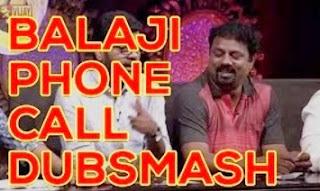 Vijay TV phone call dubsmash from Balaji friend – Tamil Dubsmash