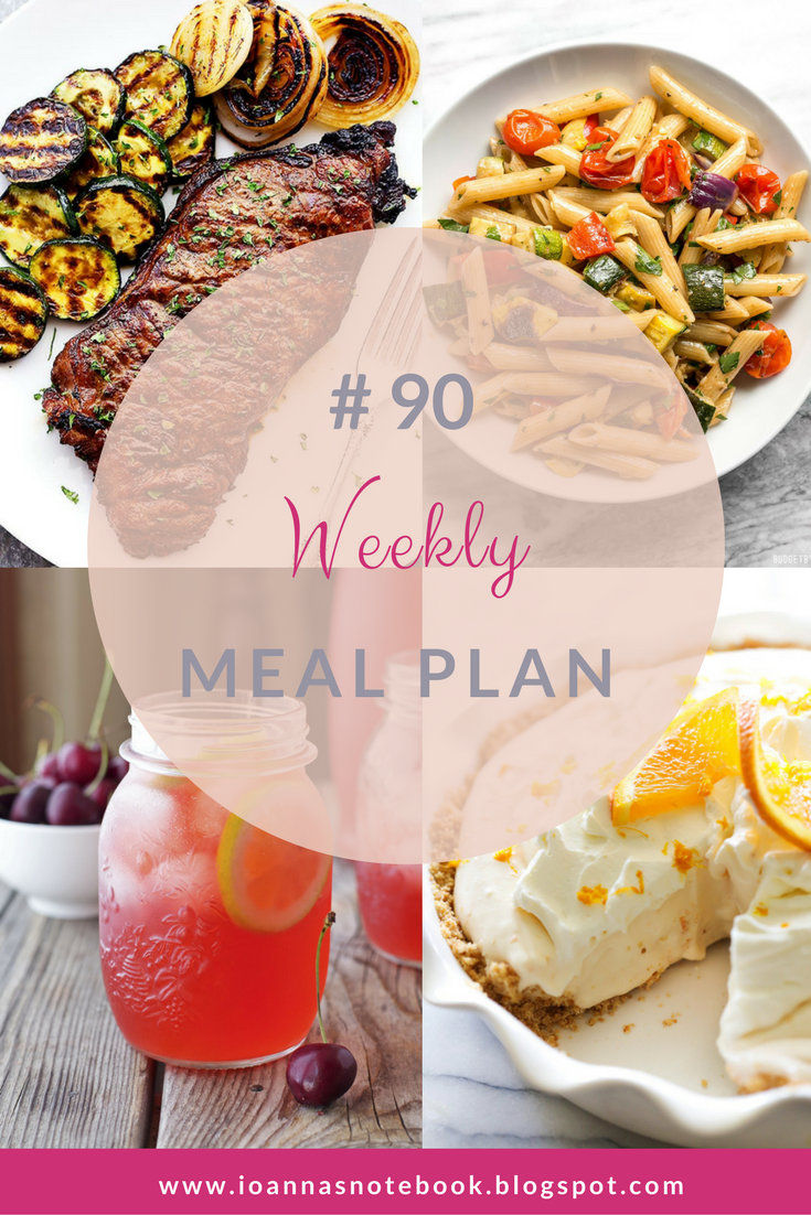 Weekly Meal Plan # 90 - Ioanna's Notebook