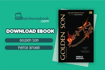 Download Novel Golden Son: Putra Emas by Pierce Brown Pdf