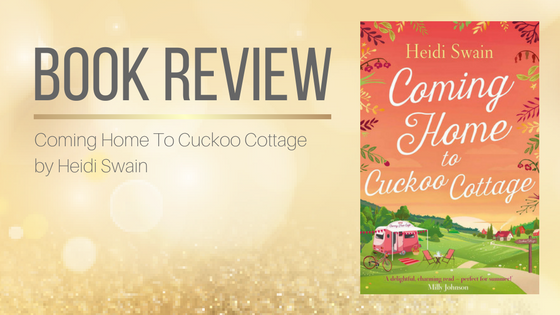 Book Review: Coming Home To Cuckoo Cottage by Heidi Swain via @jolinsdell