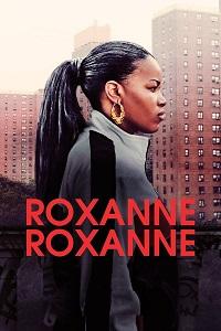 Watch Roxanne Roxanne Online Free in HD