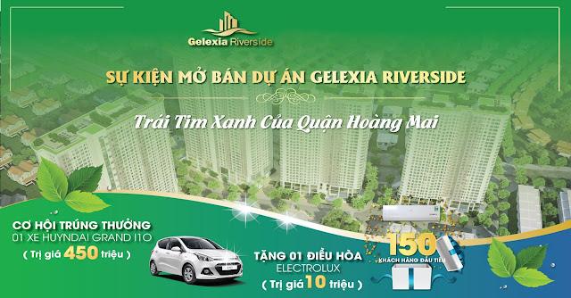 Quà tặng mở bán Gelexia Riverside