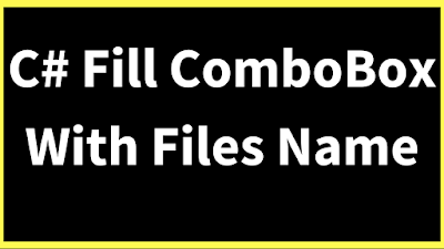 c# bind combobox with files names