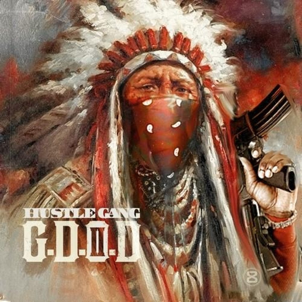 Hustle Gang - Hustle Gang Presents: G.D.O.D. 2 Cover