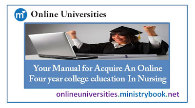 Your Manual for Acquire An Online Four year college education In Nursing