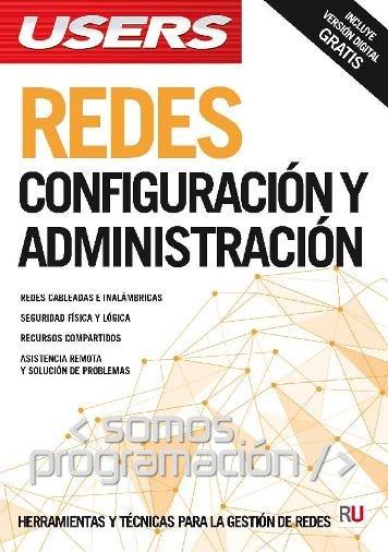 Redes: Configuración y administración – USERS
