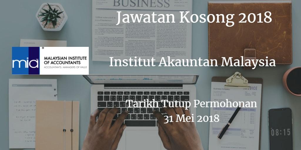 Jawatan Kosong MIA 31 Mei 2018