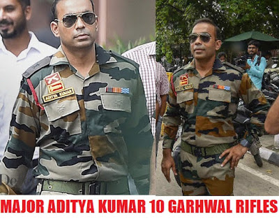 Know about Major ADITYA KUMAR of 10 Garhwal Rifles honoured with SHAURYA CHAKRA