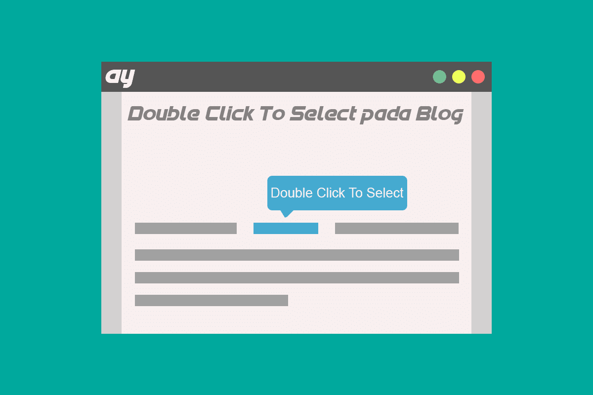 Cara Membuat Double Click To Select di Blogger