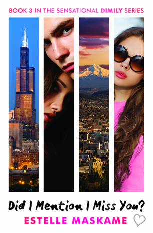D.I.M.I.L.Y - Tome 3 : Did I mention I miss you ? d'Estelle Maskame 3