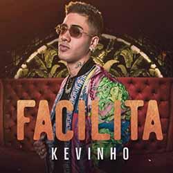 Baixar Facilita - Kevinho MP3