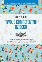 http://lubimyczytac.pl/ksiazka/102016/twoje-kompetentne-dziecko-dlaczego-powinnismy-traktowac-dzieci-powazniej