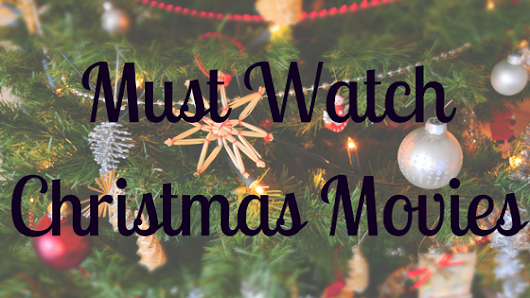 Christmas Movies to watch this month