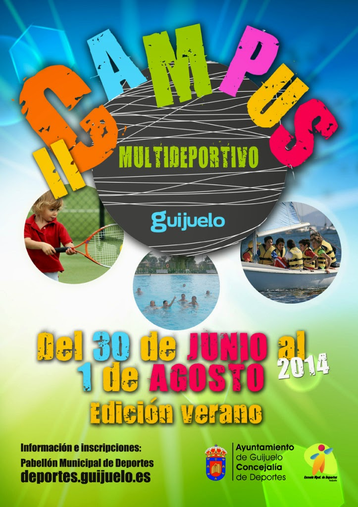 1(hasta)/Agosto.II Campus Multideportivo. Guijuelo